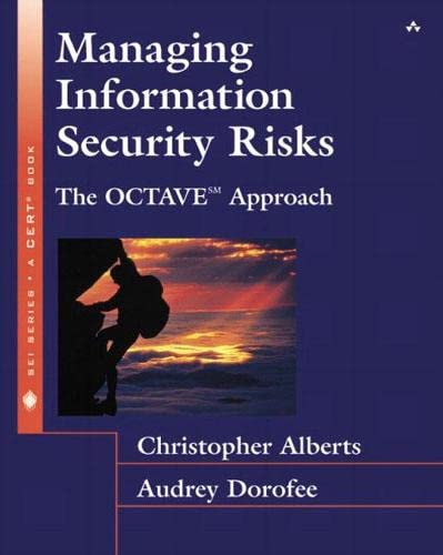 9780321118868: Managing Information Security Risks: The Octave Approach (Sei Series in Software Engineering)