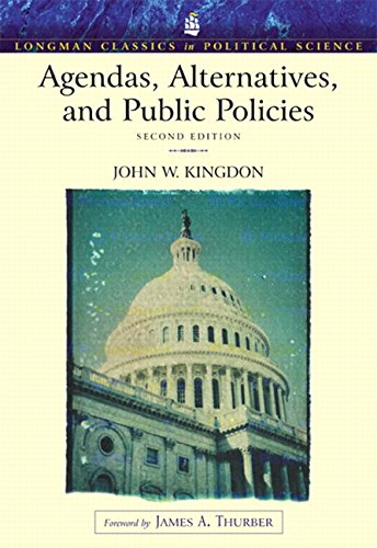 9780321121851: Agendas, Alternatives, and Public Policies, 2nd Edition (Longman Classics in Political Science)