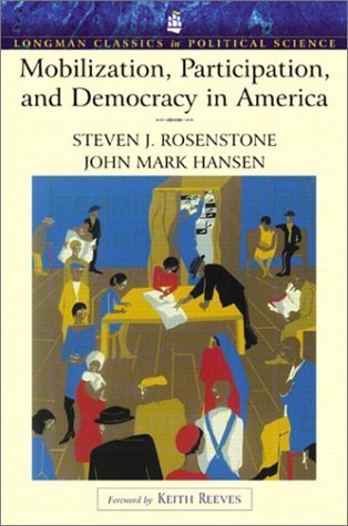 9780321121868: Mobilization, Participation, and Democracy in America (Longman Classics Edition)