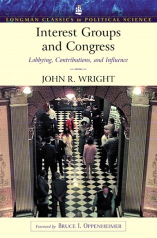9780321121875: Interest Groups and Congress: Lobbying, Contributions and Influence (Longman Classics Series)