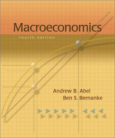 Macroeconomics, Update Edition (4th Edition): Andrew B. Abel,