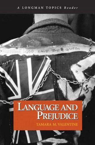 Language and Prejudice (A Longman Topics Reader): Tamara M. Valentine