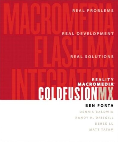 9780321125156: Reality Macromedia ColdFusion MX: Macromedia Flash MX Integration