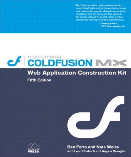 9780321125163: ColdFusion MX Web Application Construction Kit (5th Edition)