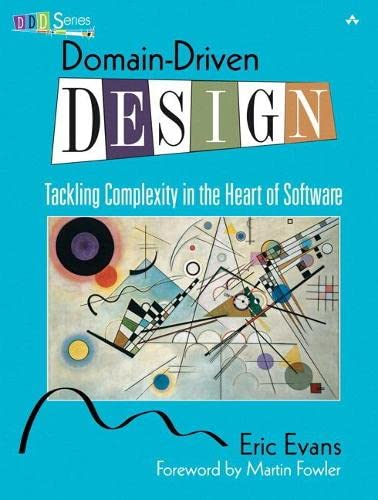 9780321125217: Domain-Driven Design: Tackling Complexity in the Heart of Software