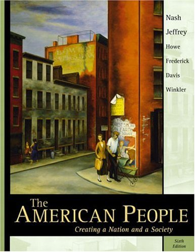 9780321125248: The American People: Creating a Nation and a Society