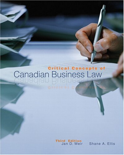 9780321126092: Critical Concepts of Canadian Business Law