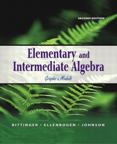 9780321127082: Elementary and Intermediate Algebra: Graphs & Models, 2nd Edition