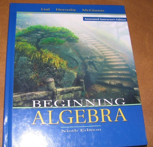 Beginning Algebra (Annotated Instructor's Edition): Lial-Hornsby-McGinnis