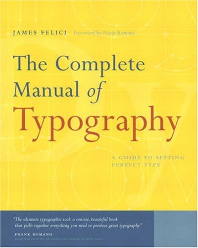 9780321127303: The Complete Manual of Typography: A Guide to Setting Perfect Type