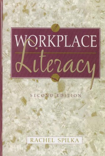 Literacy Library Series: Workplace Literacy (2nd Edition) (0321127374) by Rachel Spilka