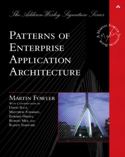 9780321127426: Patterns of Enterprise Application Architecture (The Addison-Wesley Signature Series)