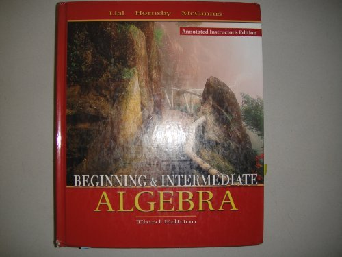 9780321127624: Beginning and Intermediate Algebra; 3rd Edition; Annotated Instructors Edition