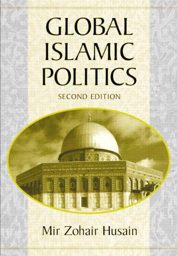 9780321129352: Global Islamic Politics (2nd Edition)