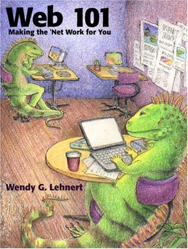 9780321129475: Web 101: Making the Net Work for You (2nd Edition)