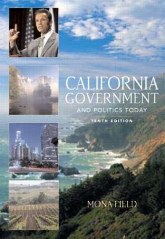9780321129628: California Government and Politics Today (10th Edition)