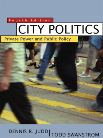 9780321129710: City Politics: Private Power and Public Policy, Fourth Edition