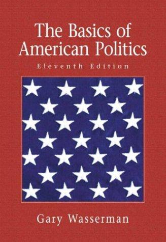 9780321129765: The Basics of American Politics, 11th Edition