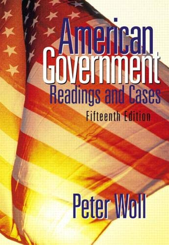 9780321129772: American Government: Readings and Cases (15th Edition)