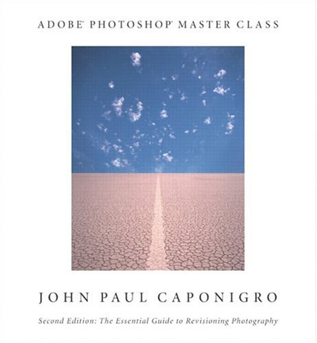 9780321130105: Adobe Photoshop Master Class: John Paul Caponigro (2nd Edition)