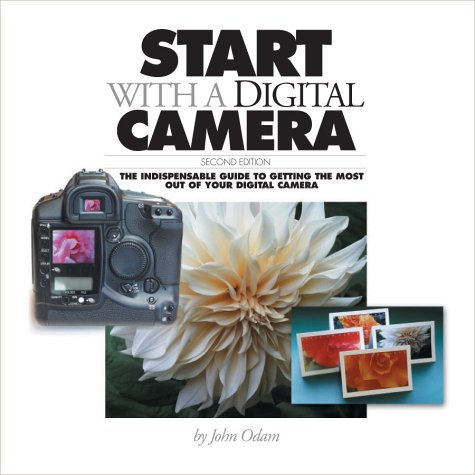 9780321130112: Start With a Digital Camera, Second Edition