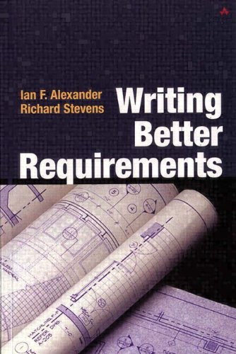9780321131638: Writing Better Requirements