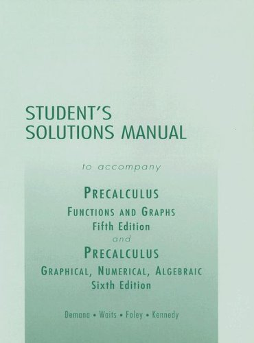 9780321132031: Student's Solutions Manual to Accompany Precalculus: Functions and Graphs/ Graphical, Numerical, Algebraic