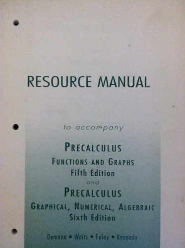9780321132079: Resource Manual (to accompany Precalculus Functions and Graphs & Precalculus Graphical, Numerical, Algebraic)