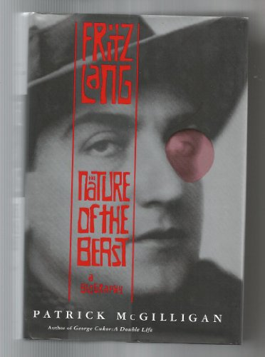 9780321132475: Fritz Lang the Nature of the Beast a Bio