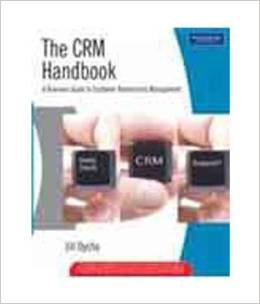 9780321143051: The Crm Handbook: A Business Guide To Customer Relationship Management: Custom Edition