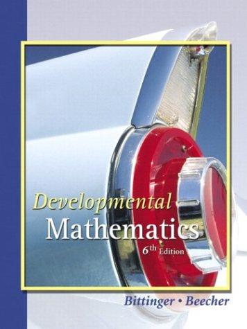 Developmental Mathematics, 6th: Bittinger: Beecher