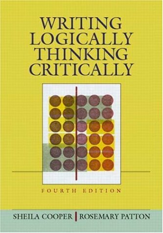 9780321149800: Writing Logically, Thinking Critically, Fourth Edition