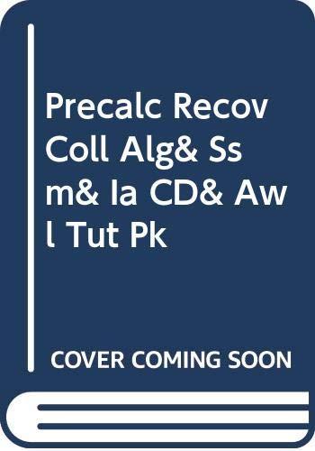 9780321150189: Precalc Recov Coll Alg& Ssm& Ia CD& Awl Tut Pk