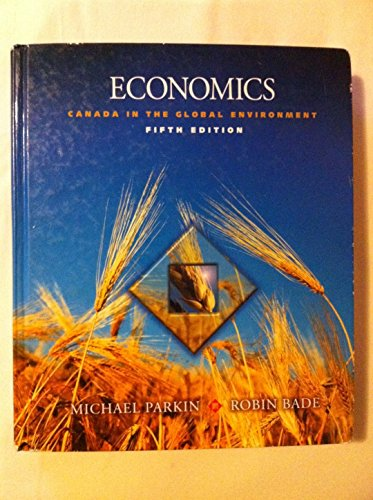 9780321154118: Economics: Canada in the Global Environment