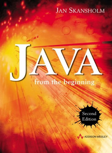 9780321154163: Java from the Beginning (2nd Edition) (International Computer Science Series)