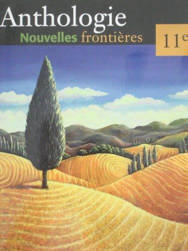 9780321154613: Anthologie : Nouvelles Frontieres, 11e