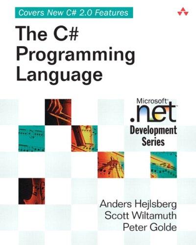 The C# Programming Language (Microsoft .Net Development: Anders Hejlsberg, Scott