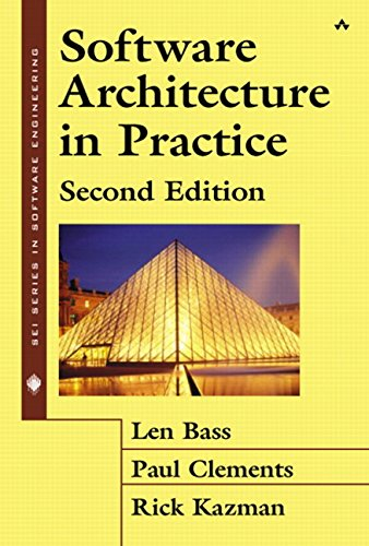 9780321154958: Software Architecture in Practice (Sei Series in Software Engineering)