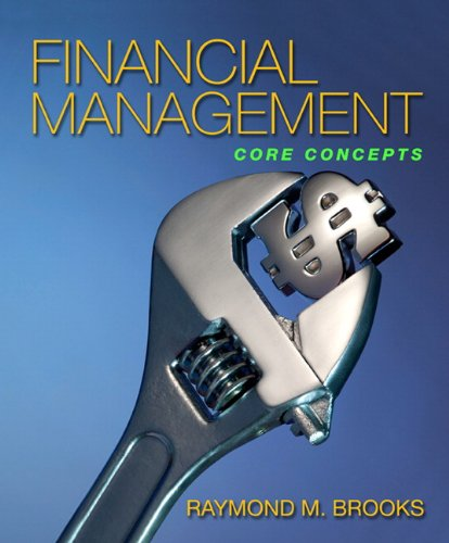 Financial Management: Core Concepts: Ray Brooks