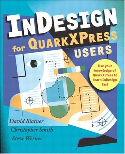 9780321159489: InDesign for QuarkXPress Users