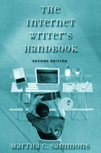 The Internet Writer's Handbook, Second Edition: Martha C. Sammons