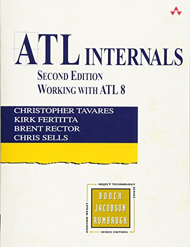 9780321159625: ATL Internals: Working with ATL 8 (2nd Edition)