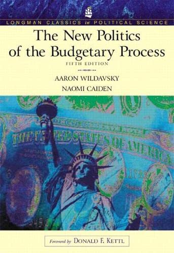 9780321159670: The New Politics of the Budgetary Process (Longman Classics Series)