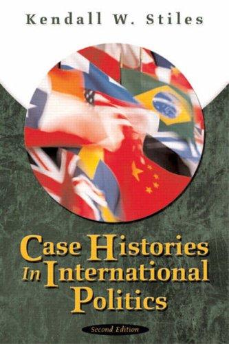 9780321159700: Case Histories in International Politics, Third Edition