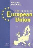 9780321159960: The Emerging European Union, Third Edition