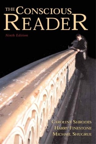 9780321160744: The Conscious Reader, Ninth Edition