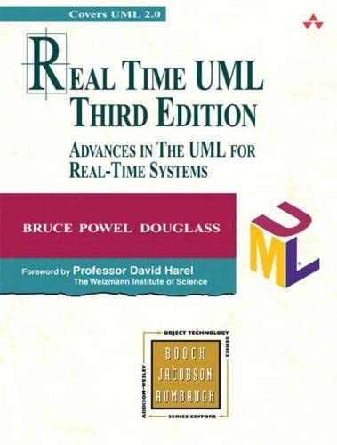 9780321160768: Real Time Uml: Advances in the Uml for Real-Time Systems