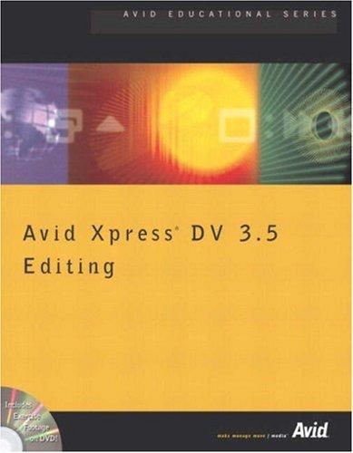 9780321162212: Avid Xpress DV 3.5 Editing