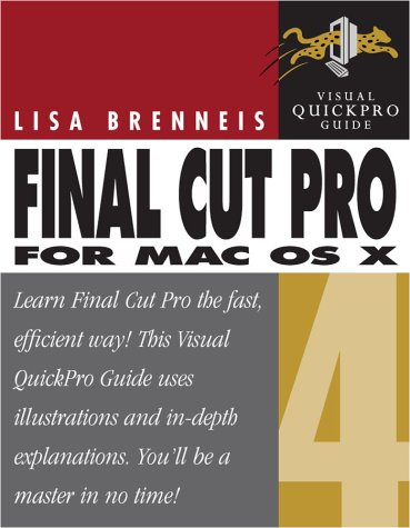 9780321162236: Final Cut Pro 4 for Mac OS X: Visual QuickPro Guide