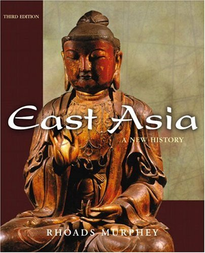 9780321163363: East Asia: A New History, Third Edition
